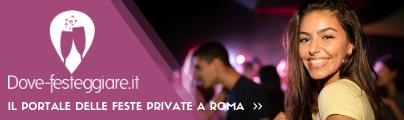 Il portale delle feste private a Roma