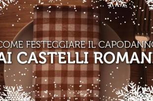 come festeggiare il capodanno ai castelli romani