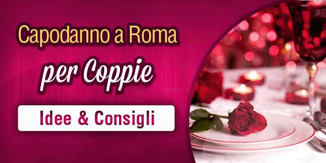 idee per il capodanno in coppia a roma