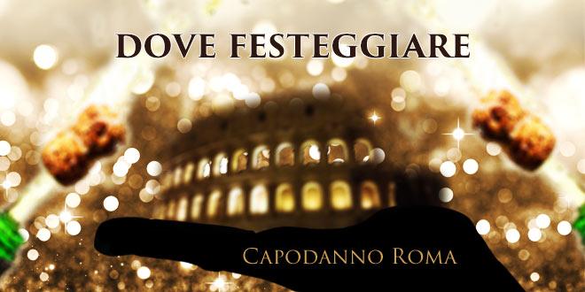 dove festeggiare il capodanno a roma