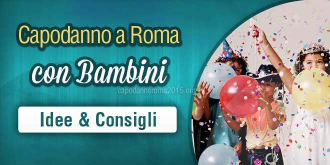consigli per il capodanno a roma con bambini