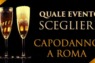 quale evento scegliere per capodanno a roma