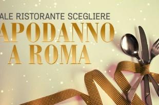 quale ristorante scegliere per capodanno a roma